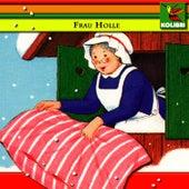 Frau Holle by Kinder Hörspiel