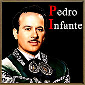 Play & Download Vintage Music No. 115 - LP: Pedro Infante by Pedro Infante | Napster
