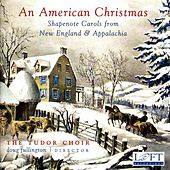 Play & Download An American Christmas: Shapenote Carols from New England & Appalachia by Doug Fullington | Napster