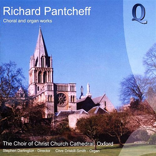 Pantcheff: Choral and Organ Works by Various Artists