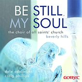Play & Download Be Still, My Soul by Various Artists | Napster