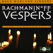 Play & Download Rachmaninov: Vespers by Dale Warland | Napster