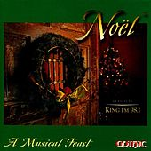 Play & Download Noel: A Musical Feast by Various Artists | Napster