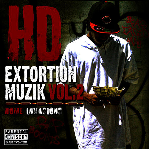 Play & Download Extortion Muzic, Vol. 2 by HD | Napster