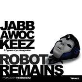 Robot Remains by Jabbawockeez