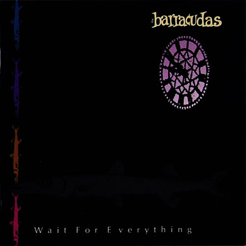 Wait For Everything von Barracudas
