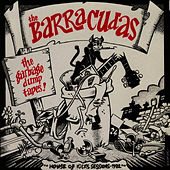 The Garbage Dump Tapes by Barracudas