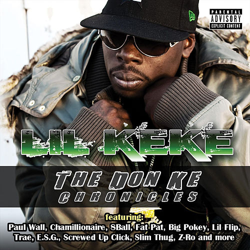 Play & Download The Don Ke Chronicles by Lil' Keke   Napster