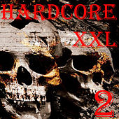 Play & Download Hardcore XXL, vol. 2 by Various Artists | Napster