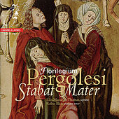Pergolesi: Stabat Mater, Salve Regina - Florilegium by Various Artists