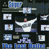 The Last Bullet by Sniper
