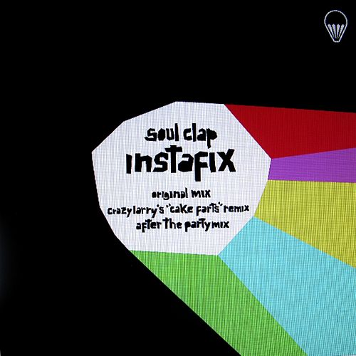 Play & Download Instafix EP by Soul Clap | Napster