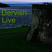 Play & Download Live by Dervish | Napster