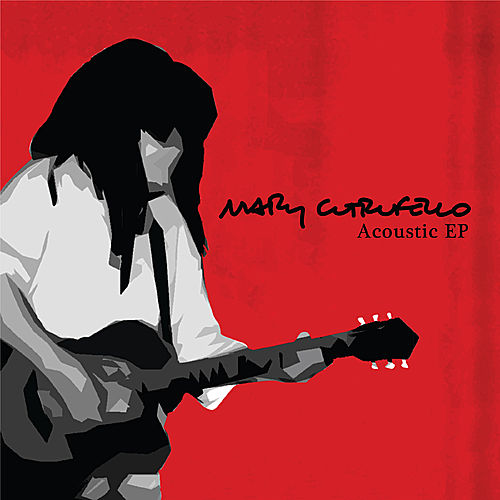 Play & Download Acoustic EP by Mary Cutrufello | Napster