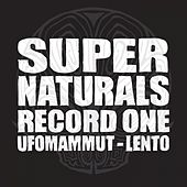 Play & Download Super Naturals Record One - EP by Ufomammut | Napster