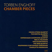 Play & Download Enghoff: Chamber Pieces by Various Artists | Napster