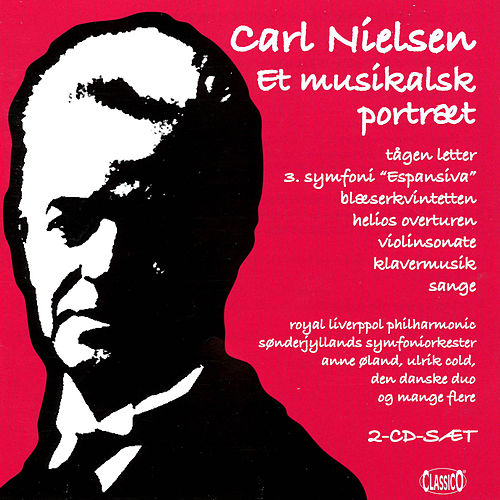Nielsen: Et musikalsk portraet by Various Artists