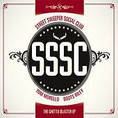 Play & Download The Ghetto Blaster EP by Street Sweeper Social Club | Napster