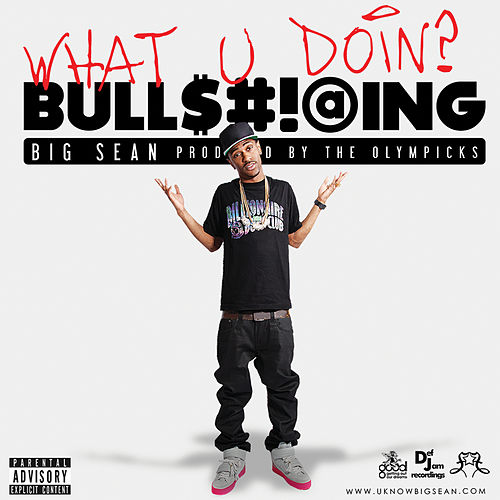 What U Doin? by Big Sean