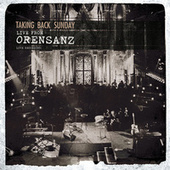 Play & Download Live From Orensanz by Taking Back Sunday | Napster