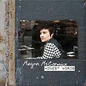 Play & Download Honest Words by Megan McCormick | Napster