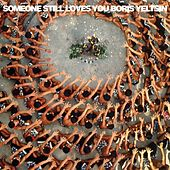 Let It Sway [Deluxe Edition] by Someone Still Loves You Boris Yeltsin
