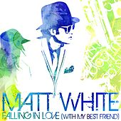 Falling In Love by Matt White