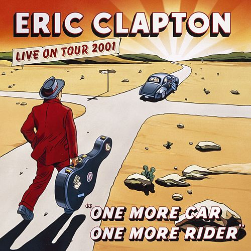 Play & Download One More Car, One More Rider by Eric Clapton | Napster