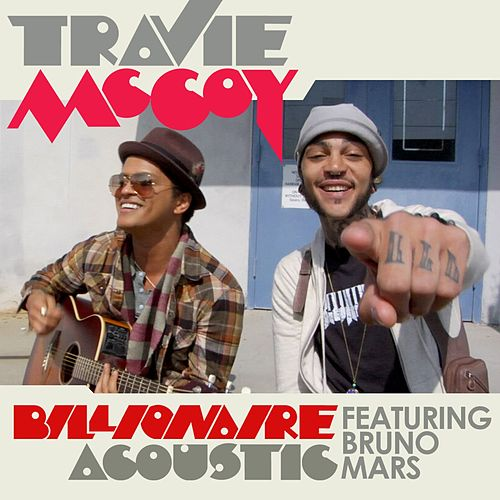 Play & Download Billionaire (Acoustic) by Travie McCoy | Napster