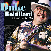 Play & Download Passport To The Blues by Duke Robillard | Napster