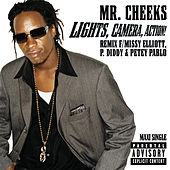 Lights, Camera, Action by Mr. Cheeks