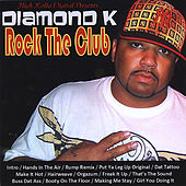 Play & Download Rock The Club Baltimore Club - EP by Diamond K | Napster