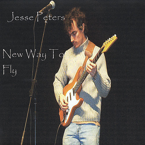 Play & Download New Way To Fly by Jesse Peters | Napster