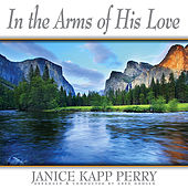 Play & Download In the Arms of His Love by Janice Kapp Perry | Napster