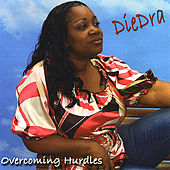 Play & Download Overcoming Hurdles by DieDra | Napster