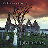The Blink of An Eye by Dulahan