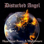 Play & Download Heartbeat From a Nightmare by Disturbed Angel | Napster