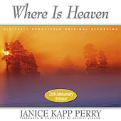 Play & Download Where Is Heaven by Janice Kapp Perry | Napster