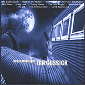 Play & Download Urban Midnight by Ian Cussick | Napster