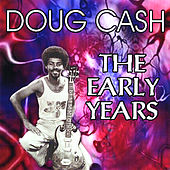 The Early Years by Doug Cash