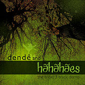 Play & Download The Tribe - EP by Dendê | Napster