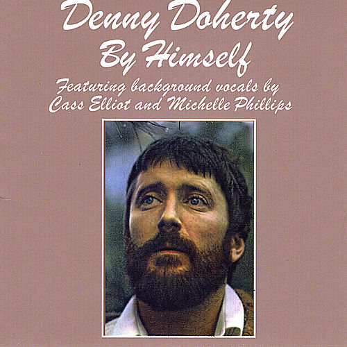 By Himself by Denny Doherty