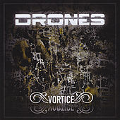 Vortice by The Drones