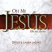 Play & Download Oh mi Jesús by Diego El Cigala | Napster