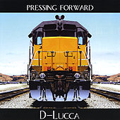 Pressing Forward by D-Lucca
