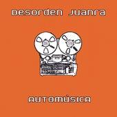 Automúsica by Desorden Juanra