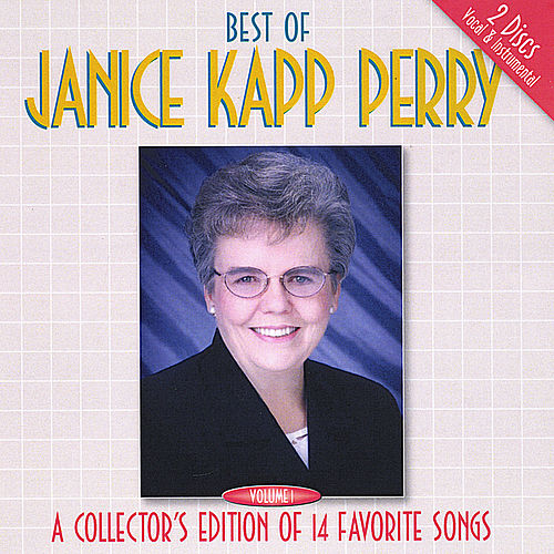 Best of Janice Kapp Perry Vol. 1 by Janice Kapp Perry
