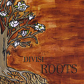 Play & Download Roots by Divisi | Napster