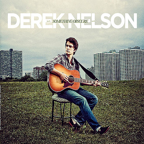 Play & Download Something Obscure by Derek Nelson | Napster