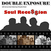 Soul Recession by Double Exposure